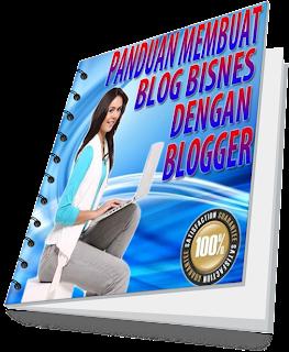 Pakej Ebook Panduan Membuat Blog Bisnes Dengan Blogger PMBBDB+Ebook