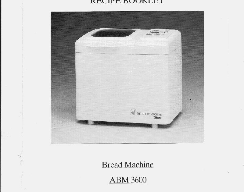 Welbilt Bread Machine Blog Model Abm3600 Download The Welbilt