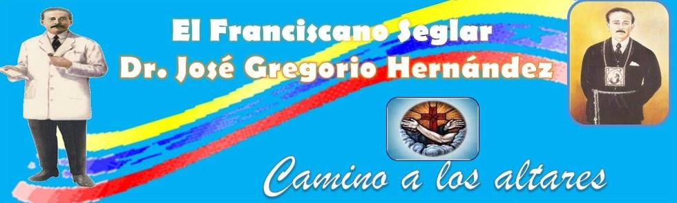 Franciscano Seglar Dr. José Gregorio Hernández
