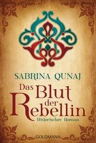 http://www.randomhouse.de/Taschenbuch/Das-Blut-der-Rebellin-Historischer-Roman/Sabrina-Qunaj/e439138.rhd
