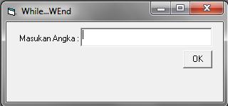 Membuat Program While Wend Dengan Visual Basic 6.0