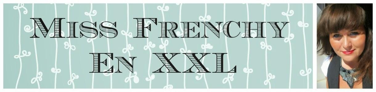 Miss Frenchy en XXL