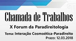 Chamada de Trabalhos - X Fórum da Paradireitologia