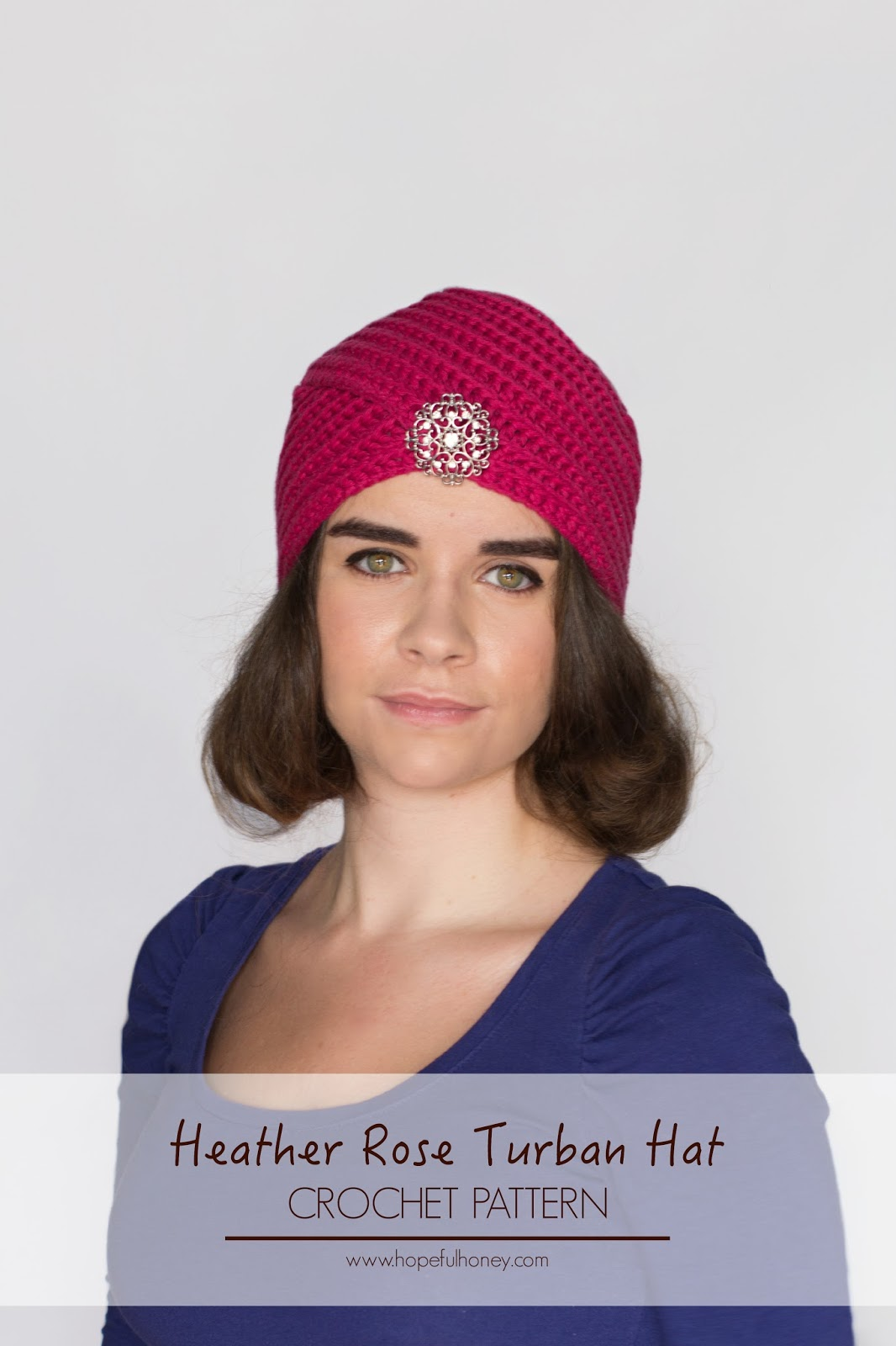 Crochet Pattern Turban Hat : Hopeful Honey Craft, Crochet, Create: Heather Rose ...
