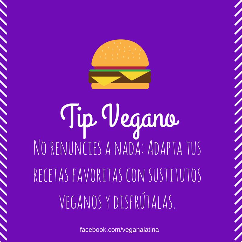 Tip Vegano: No renuncies a nada: Adapta tus recetas favoritas con sustitutos veganos y disfrútalas