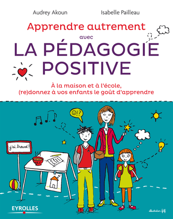 Aider son enfant avec la Pédagogie Positive