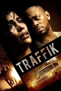 Watch Traffik Online Free in HD