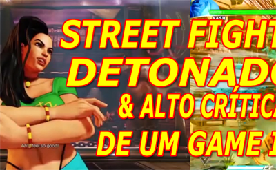 STREET FIGHTER V - DETONADO E DLCS