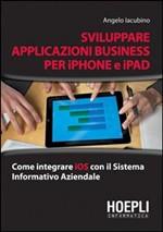 Sviluppare applicazioni business per iPhone e iPad - eBook
