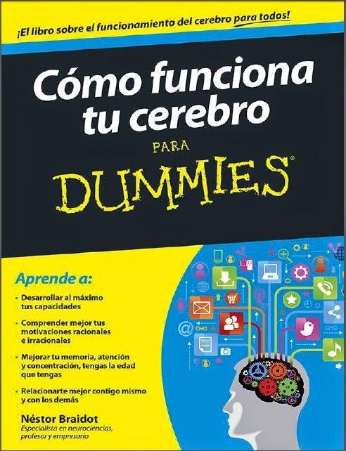Como funciona tu cerebro - Para Dummies - Nestor Braidot
