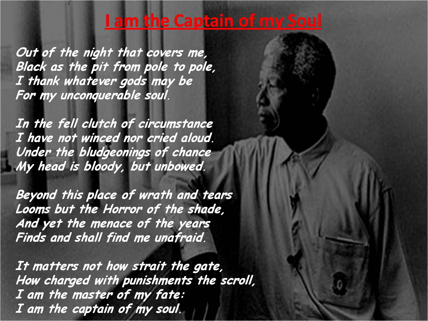 Quotes Nelson Mandela My Coolest Quotes I Am The Captain Of My Soul  Nelson Mandela