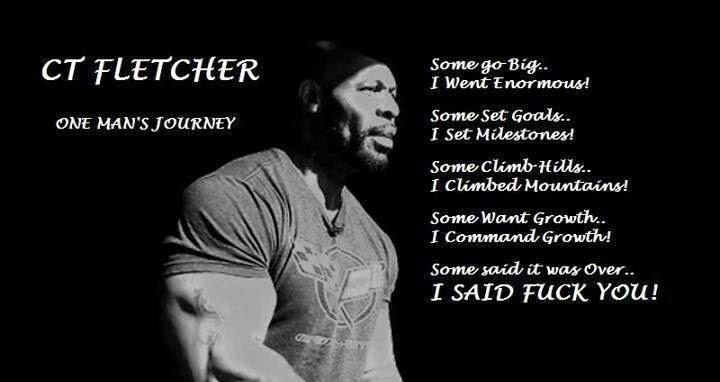 Top 10 ct fletcher 39 s motivational quotes bodybuilding for Ct fletcher its still your set shirt