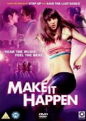 Vũ Điệu Tình Yêu Vietsub - Make It Happen (2008) Vietsub