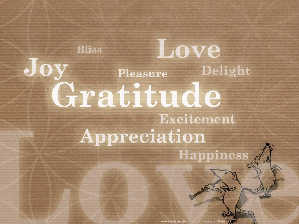http://1.bp.blogspot.com/-z16ZMXF6Vjs/UHCFsHom8GI/AAAAAAAAAiM/eWq2mC4ZsGQ/s1600/wallpaper_gratitude_p78de.jpg