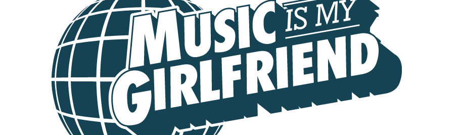 Music is my Girlfriend