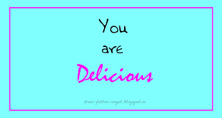 You are Delicious - from-fallen-angel.blogspot.in