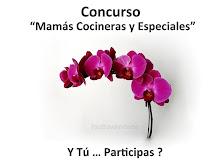 """Concurso """"Mamas Cocineras y Especiales""""...Y Tu.....Participas??"""