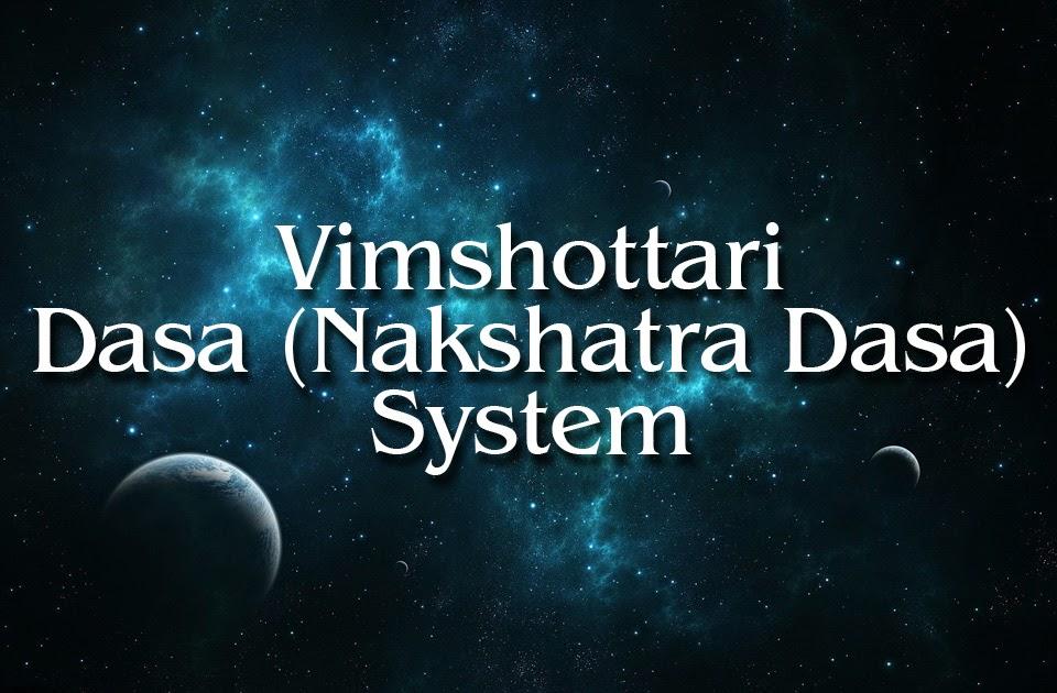 Vimshottari (Nakshatra) Dasa System