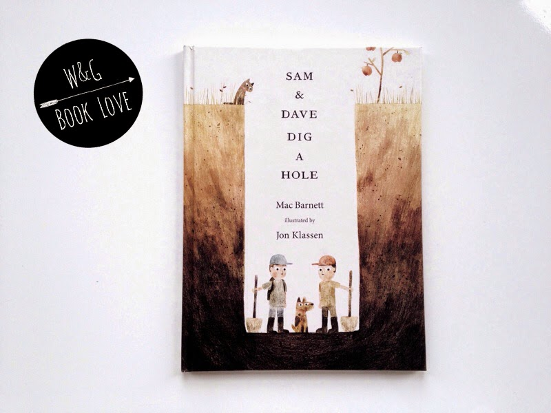 Sam and dave dig a hole jon klassen mac barnett
