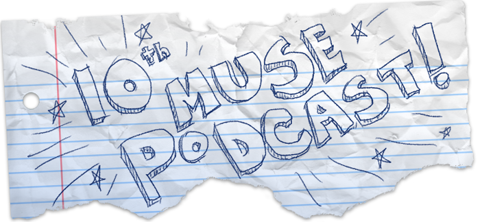 10th Muse Podcast