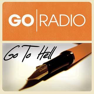 Go Radio – Go To Hell Lyrics   Letras   Lirik   Tekst   Text   Testo   Paroles - Source: musicjuzz.blogspot.com