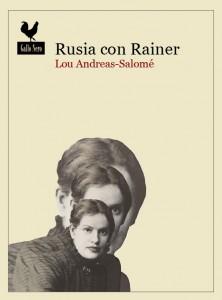 Rusia con Rainer - Lou-Andreas Salomé
