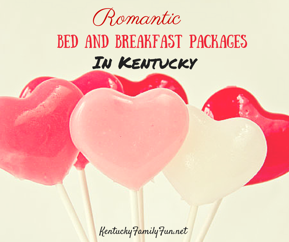 bed and breakfast valentine 39 s day specials in kentucky