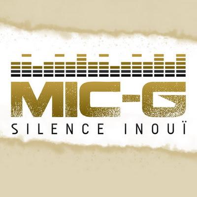 Mic-G - Silence Inoui (2014)