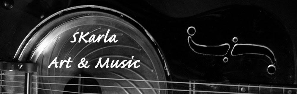 SKarla Art & Music