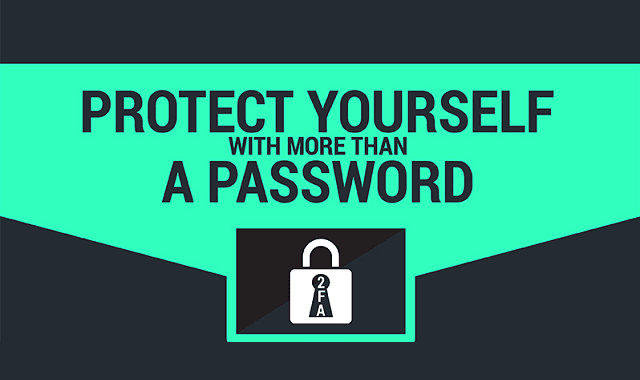 Protect Yourself With More than a Password