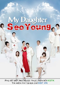 Seo Young Của Bố - My Daughter Seo Young (2012) Poster
