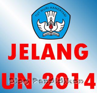UN 2014 SMA/SMK/MA 14 April dan SMP/MTs/SMPLB 5 Mei 2014