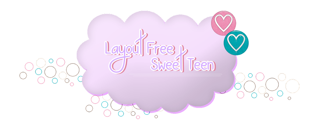 <center>Layout Free Sweet Teen</center>