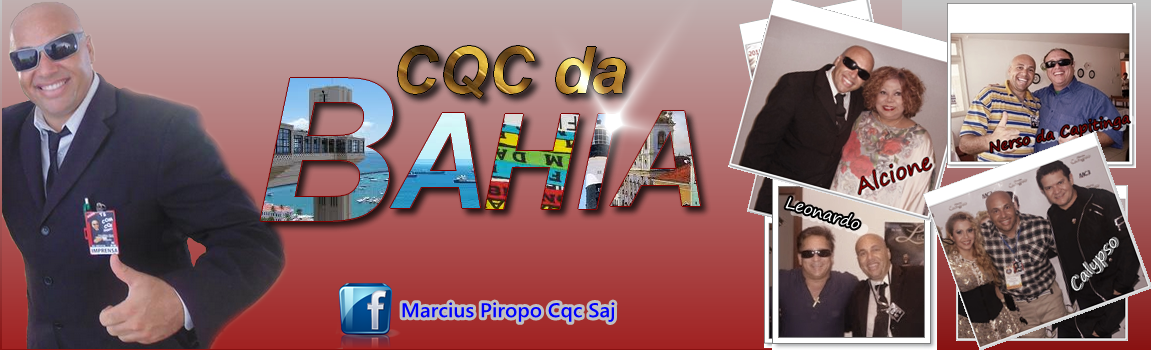 BLOG DO CQC DA BAHIA