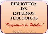 Biblioteca de Estudios Teologicos.