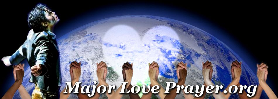 Major Love Prayer