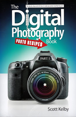 The Best Digital Photography Book Photo Recipes Scott Kelby