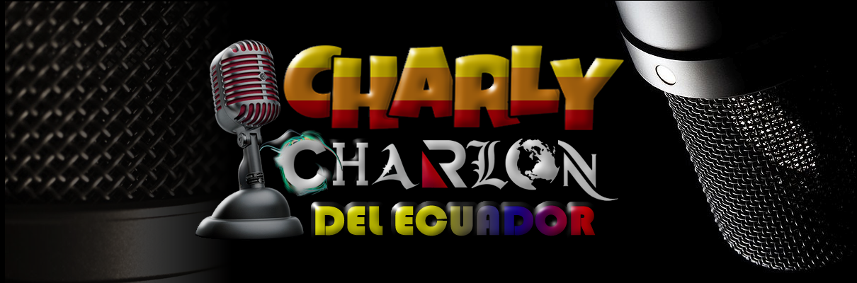 CHARLY   CHARLÓN  MADE  IN  ECUADOR  INTERNACIONAL