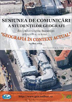 """Sesiunea de comunicări a studenților geografi """"Geografia în contextul actual"""", București"""