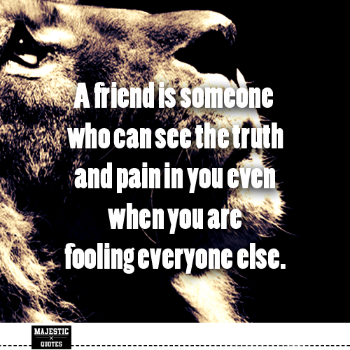 Truth Quotes About Friendship
