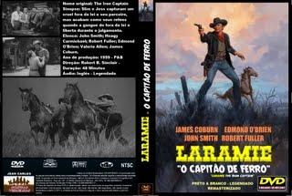 LARAMIE - O CAPITÃO DE FERRO - REMASTERIZADO