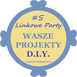Linkowe Party - WASZE PROJEKTY w Kwietniu