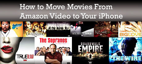 How to Move Movies From Amazon Video to Your iPhone : eAskme