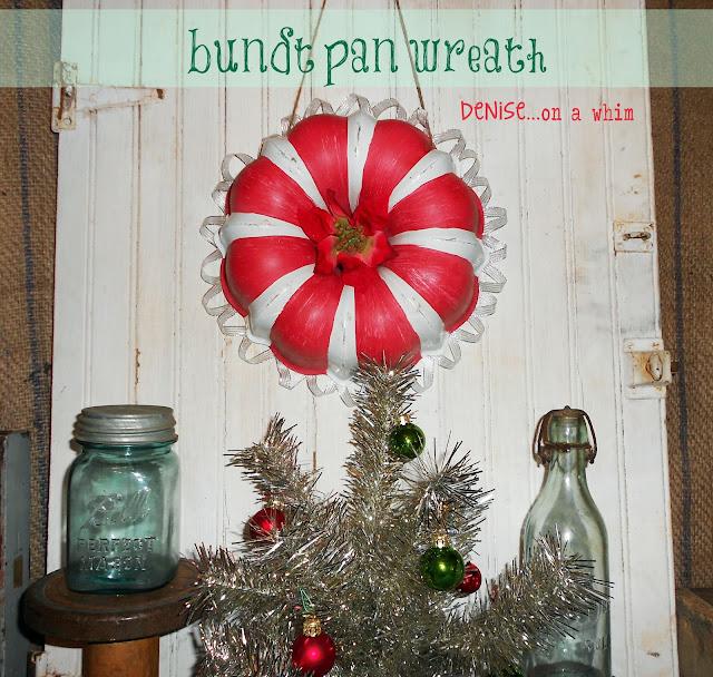 turning a bundt pan into a Christmas wreath via http://deniseonawhim.blogspot.com