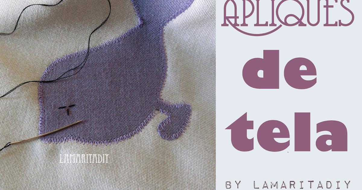 Lamarita diy apliques de tela t cnica patchwork - Tecnicas de patchwork a mano ...