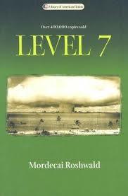 Level 7 ~Mordecai Roshwald