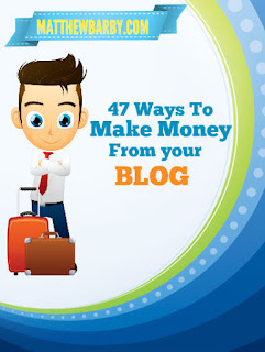 47 ways to monetize your blog