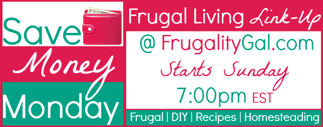Save Money Monday is a frugal living linky party that starts every Sunday @ 7:00pm. Be sure to link up your post.