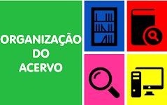 Organização do Acervo