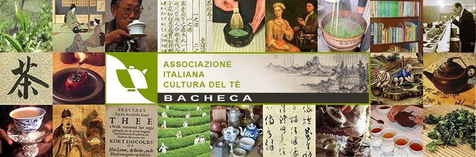 Bacheca - Associazione Italiana Cultura del Tè